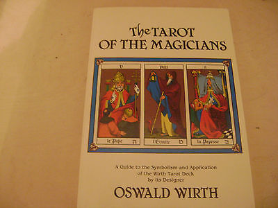 The Tarot of the Magicians, Symbolism,  Oswald Wirth,