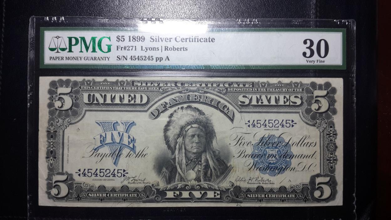 1899 $5 Silver Certificate Indian Chief Note PMG 30 Very Fine FR 271