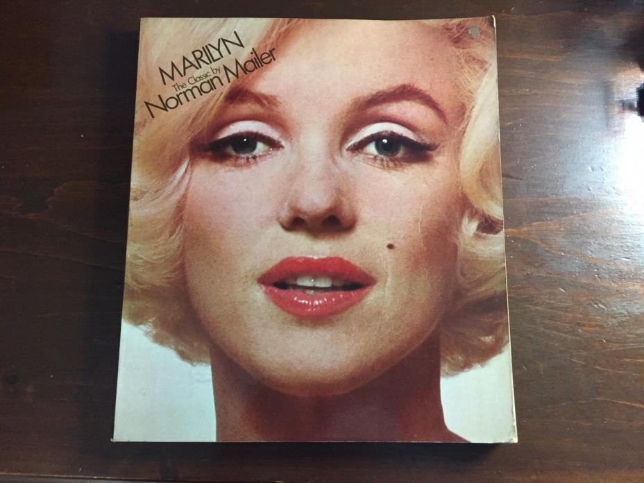 MARILYN THE CLASSIC BY NORMAN MAILER 1981 printing ILLUSTRATED SOFTCOVER