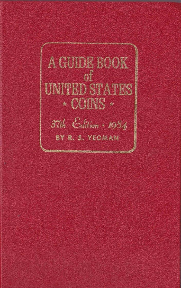 A GUIDE BOOK of UNITED STATES COINS 37th EDITION 1984 #9051-84 RED BOOK HARDBACK