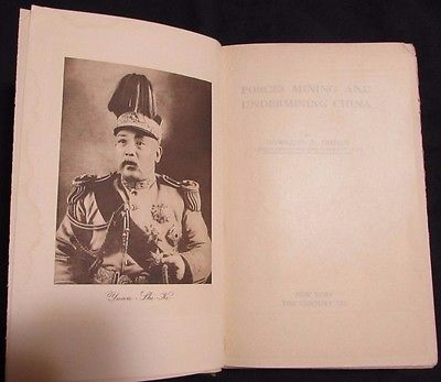 Forces Mining and Undermining China Rowland R Gibson 1914 Rare Hardcover Book