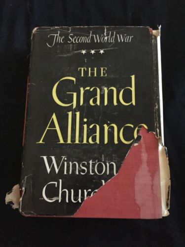 Winston Churchill The Grand Alliance WWII 1950 Houghton Mifflin Hardcover