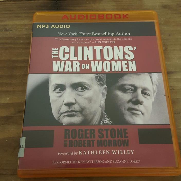 The Clintons' War on Women by Robert Morrow and Roger Stone (2016, MP3 CD,...