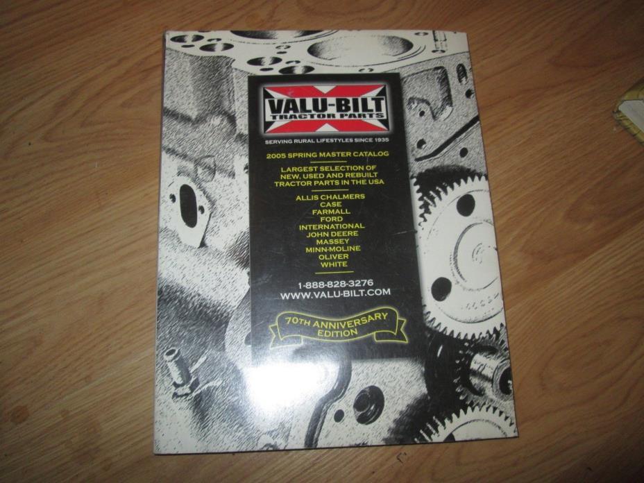 Vintage Valu-Bilt Tractor Parts Catalog 2005 Spring Master Catalog 70th Annivers