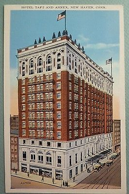 NEW HAVEN CONNECTICUT Postcard Taft Hotel Vintage Pre Linen CT PC