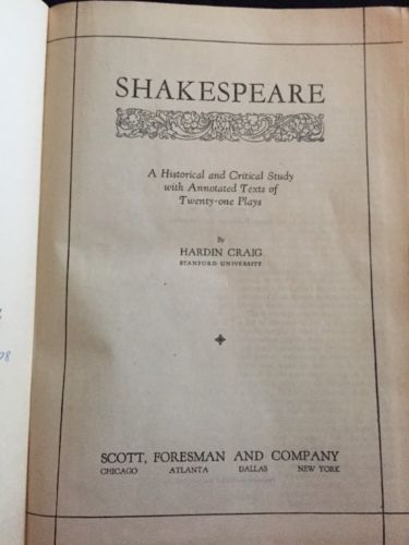 VINTAGE BOOK 1931 SHAKESPEARE A HISTORICAL AND CRITICAL STUDY BY HARDIN CRAIG