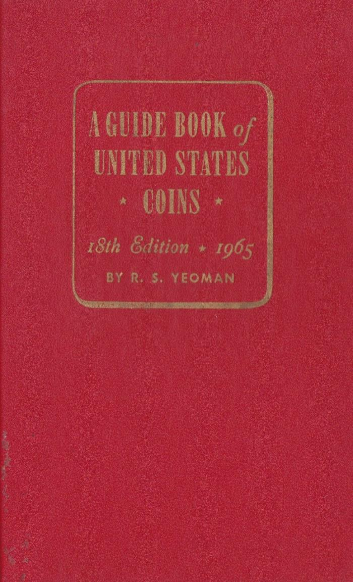 A GUIDE BOOK of UNITED STATES COINS 18th EDITION 1965 #9051,