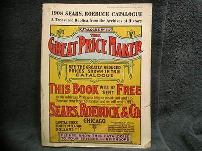 1908 Sears Roebuck & Co. catalogue #117, 1969 replica reprint reproduction