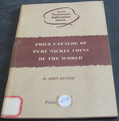 Price Catalog Of Pure Nickel Coins Of The World Signed By Author To Jess Peters
