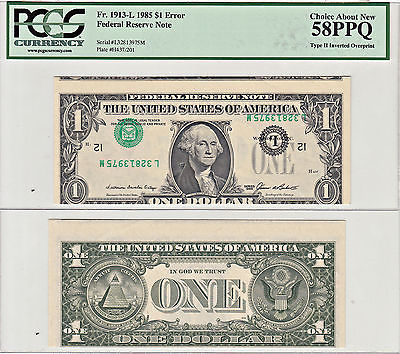 1985 $1 Inverted Overprint Type 2 Error F-1913-L PCGS Choice About New-58 PPQ