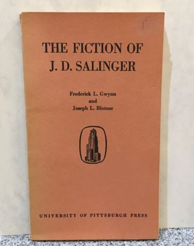 The Fiction of J.D.Salinger Frederick Gwynn & Joseph Blotner 1959 Paperback Book