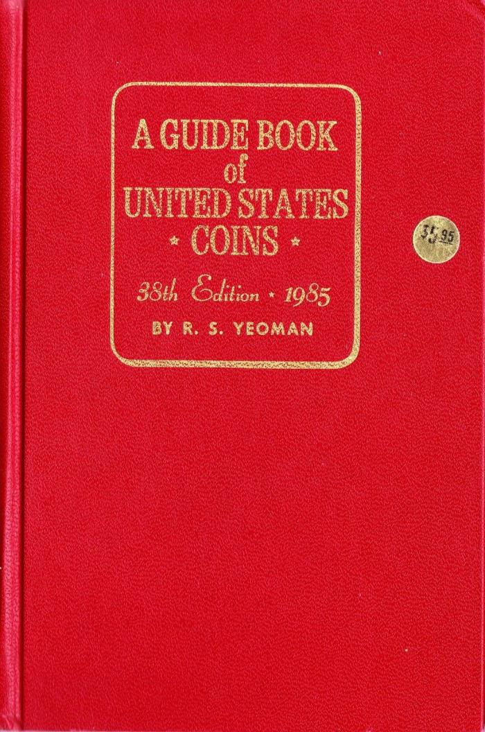 A GUIDE BOOK of UNITED STATES COINS 38th EDITION 1985 #9051-85 RED BOOK HARDBACK