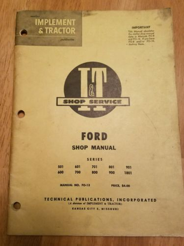 Ford Shop Manual FO-13 Series 501 600 601 700 701 800 801 900 901 1801