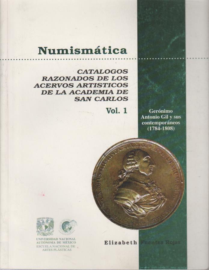 1998 Book Geronimo antonio gil 1784 1808 Academia de san carlos UNAM Fuentes roj