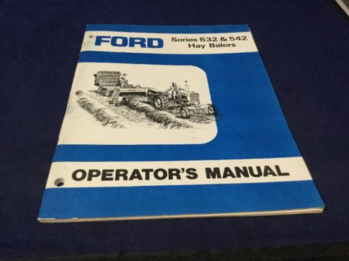 Ford 532 542 Hay Baler Operator's Owners Book Guide Manual SE 03245-A