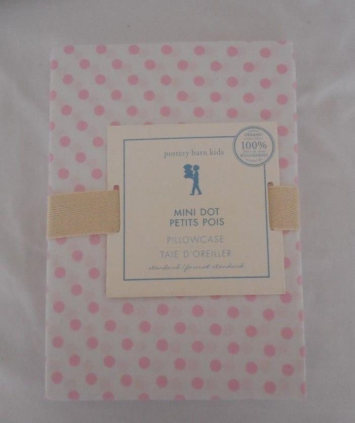 Pottery Barn Kids Mini Dot Organic Standard Pillowcase (1) New in Package