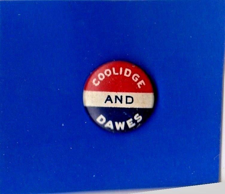 Antique Button CALVIN COOLIDGE DAWES Pin 1924 Davis President Campaign Pinback