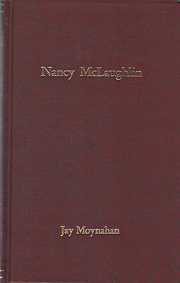 Limited Edition (175)  Book LIFE AND ART OF NANCY McLAUGHLIN Wife of Ace Powell