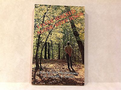 I Have Walked Alone With Jesus by Oswald J. Smith (paperback, 1982)
