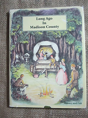 Long Ago in Madison County by Kenney & Signed by Sarah Huff Fisk + Extra Pics