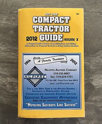 2012 Hot Line COMPACT TRACTOR GUIDE - Includes Riding Garden Tractors Book