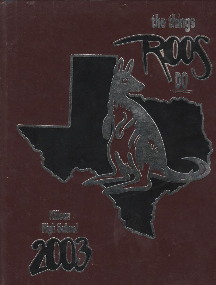 2003 Killeen High School Vol 54 224  Pages Texas