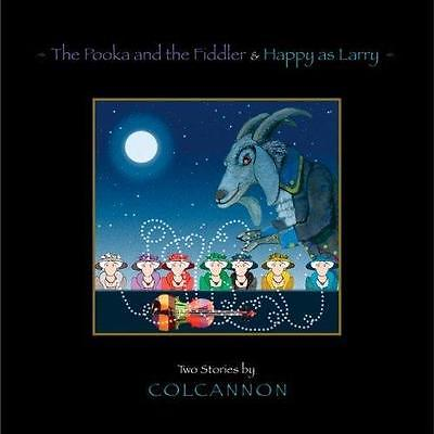 The Pooka and the Fiddler & Happy as Larry: Two Stories by Colcannon   ExLibrary
