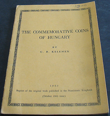 The Commemorative Coins Of Hungary By Kelemen 1965 Scarce