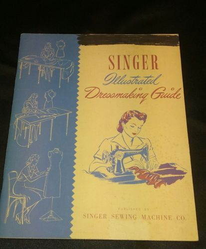 singer sewing book. Illustrated Dressmaking Guide.  1936 - 1941.  48 page