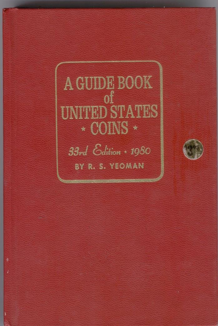 A GUIDE BOOK of UNITED STATES COINS 33rd EDITION 1980 #9051-1 RED BOOK HARDBACK
