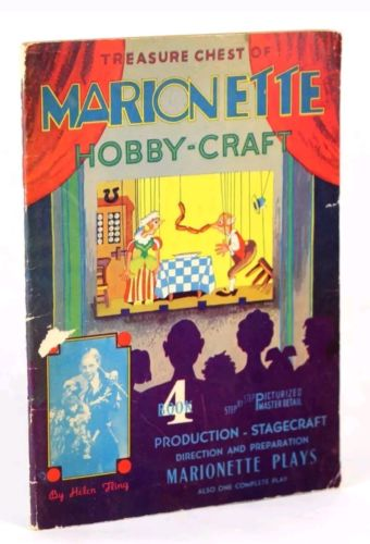 Treasure Chest of Marionette Hobby-Craft by Helen Fling, Marionettes, 1937, Bk 4