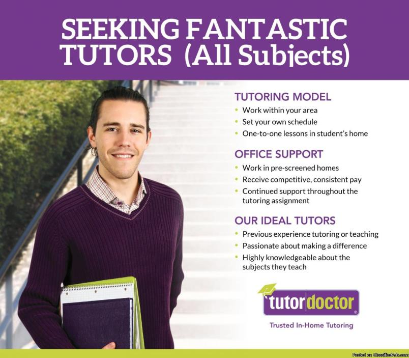 Seeking Fantastic Tutors (All Subjects)