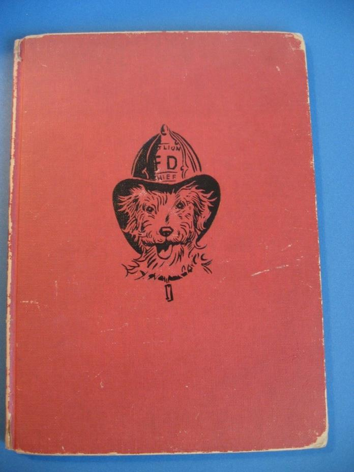 RAGS The Firehouse Dog by ELIZABETH MORTON 3rd Printing 1956 Philadelphia