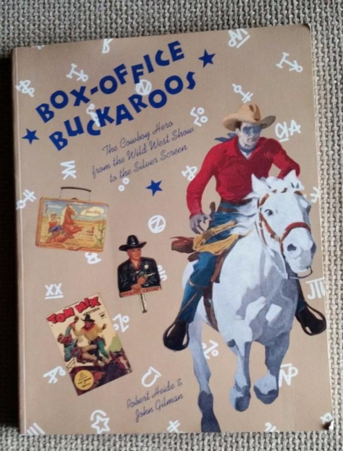 Box-Office Buckaroos: Cowboy Hero from Wild Wild West to Silver Screen - 1982