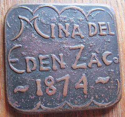 1874 Mexico *Mina del Eden* Zacatecas Hacienda Token
