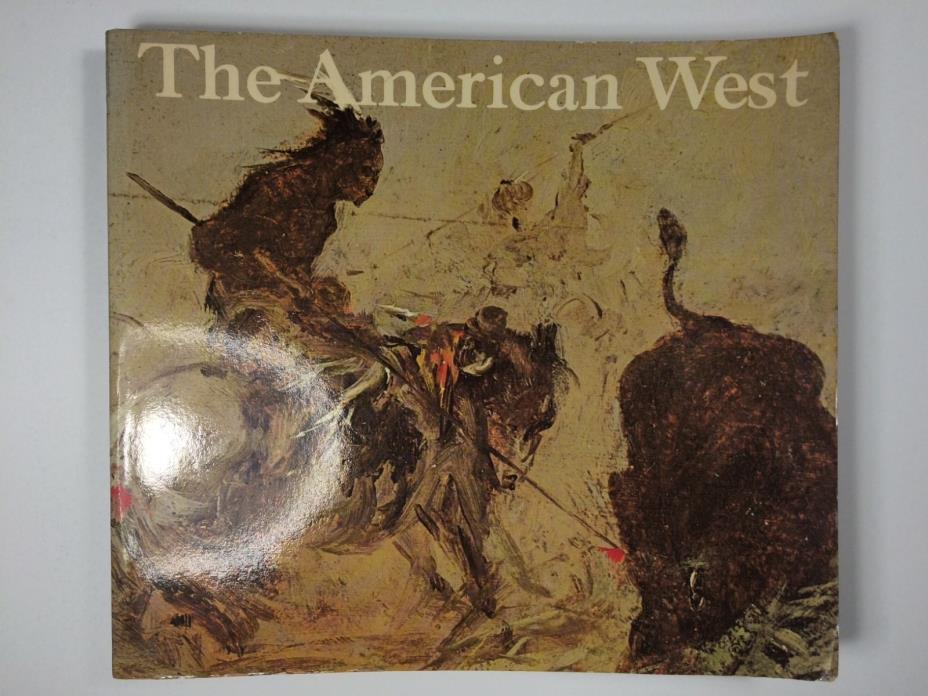 The American West Painters From Catlin To Russell Exhibit Book By Curry 1972
