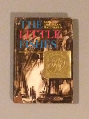 Collectible 1967 The Little Fishes by Erik Christian Haugaard HBDJ award winner