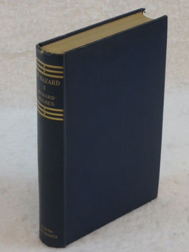Richard Hughes IN HAZARD A Sea Story Chatto & Windus 1938 1st Edition