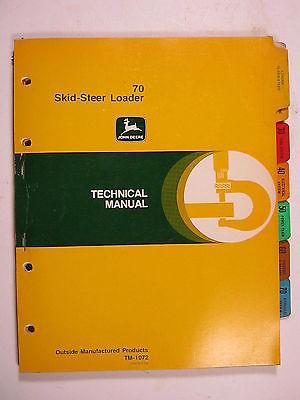 JOHN DEERE 70 SKID STEER LOADER TM-1072 TECHNICAL MANUAL