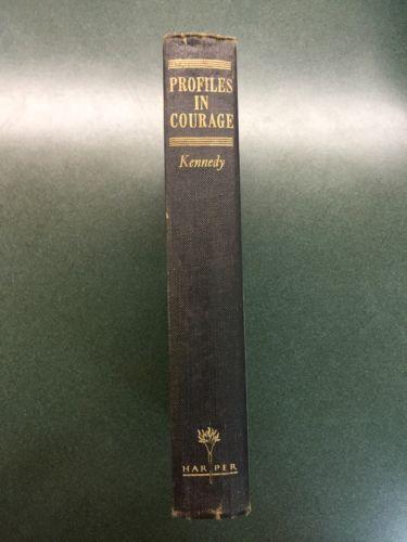 Vintage 1955/56 FE Book PROFILES IN COURAGE SENATOR John F Kennedy
