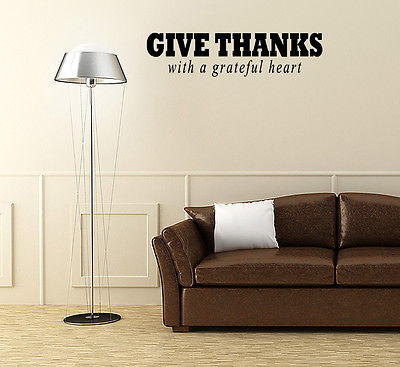 Wall Decal Give Thanks with a Grateful Heart Sticker Quote Saying Sign J22
