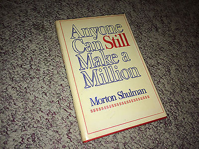 ANYONE CAN STILL MAKE A MILLION Book MORTON SHULMAN Hardcover Business Success