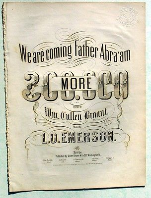 SHEET MUSIC - CIVIL WAR - WE ARE COMING FATHER ABRA'AM  THREE HUNDRED THOUSAND