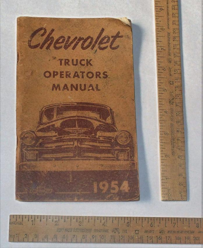 1954 CHEVROLET TRUCK OPERATORS MANUAL - illustrated paperback BOOKLET - As Is