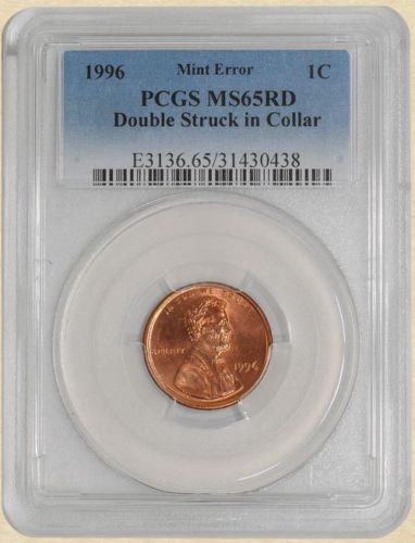 1996 Lincoln Cent 1c Mint Error Double Struck in Collar MS65 RD PCGS