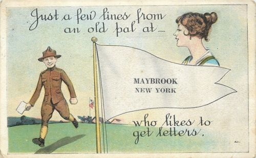 Maybrook New York~WWI Pennant Postcard~Cavalry Soldier's Pal Wants Letters