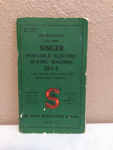 Vintage Instruction Book for Singer Portable Electric Sewing Machine 221-1