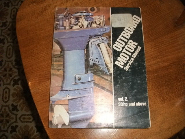Outboard Service Manual 30 HP and above.  Early 80s.  Free shipping in the US.