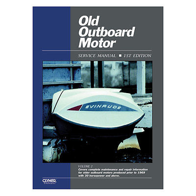 Clymer Old Outboard Motor 30 Hp & Above Prior To 1969 Oos2