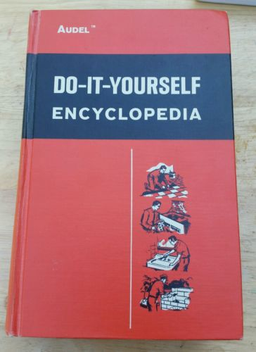 Vintage 1968 Audel Do-It-Yourself Encyclopedia Illustrated Edition Volume 1